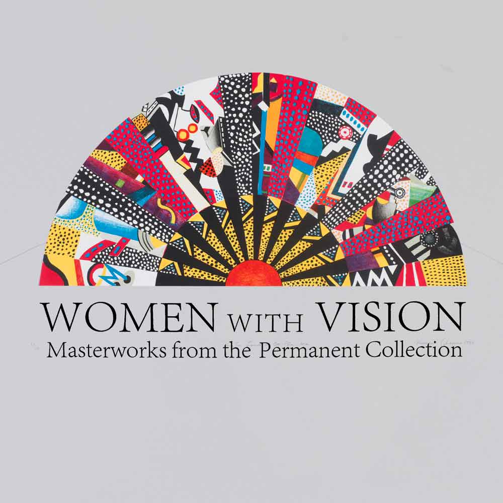 Women With Vision: Masterworks from the Permanent Collection
